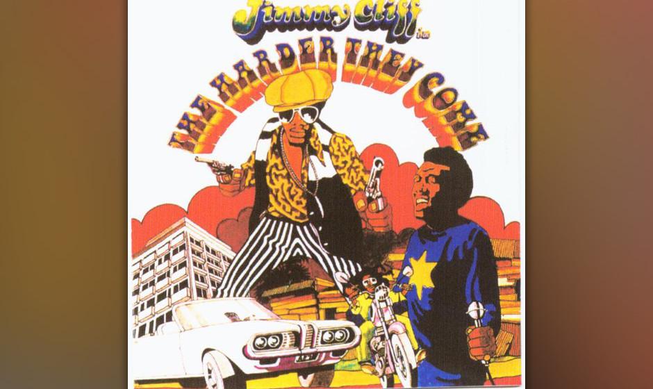 122. Original Soundtrack - The Harder, 1973 Mit diesem Soundtrack trat der Reggae seinen Siegeszug an. Jimmy Cliff, der Prota