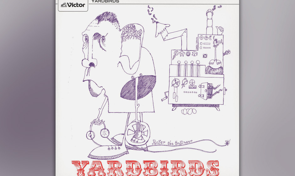 350. Roger The Engineer (a.k.a. Over Under  Sideways Down): The Yardbirds, 1966. Jeff Beck war zwar nur kurz bei den Yardbird