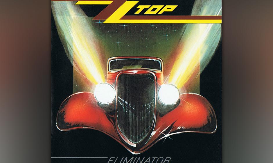 398. Eliminator: ZZ Top 1983. Dieser Song-Zyklus über qualmende Reifen, High Heels und Adrenalin verwandelte verzerrte Texas