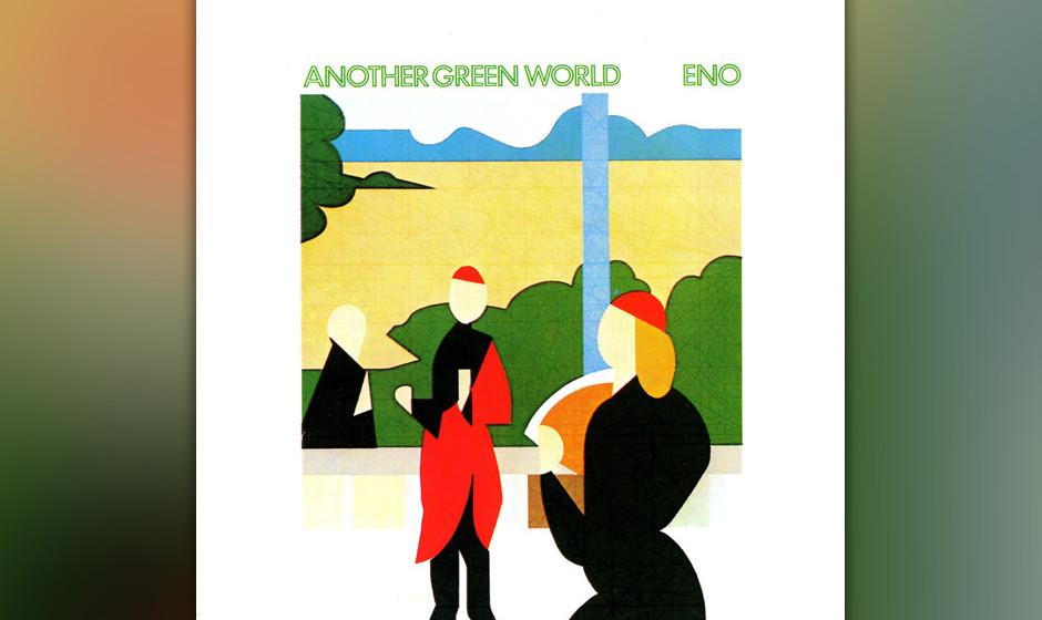 429. Another Green World: Brian Eno (1975). Nach einer Karriere als Rockexzentriker verabschiedete sich Eno mit diesem Album