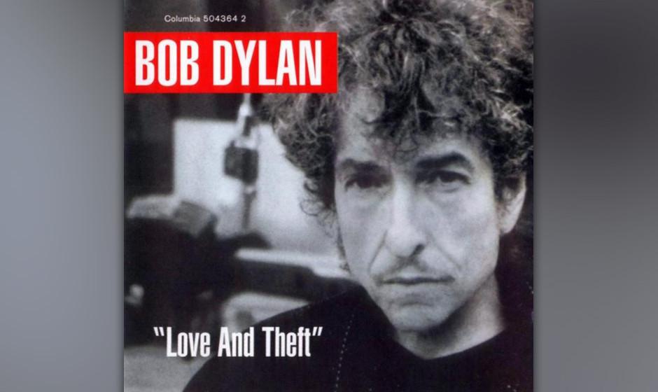 385. Love And Theft: Bob Dylan 2001. Bob Dylan und seine Tour-Band reisten durch die amerikanische Musik des zwanzigsten Jahr