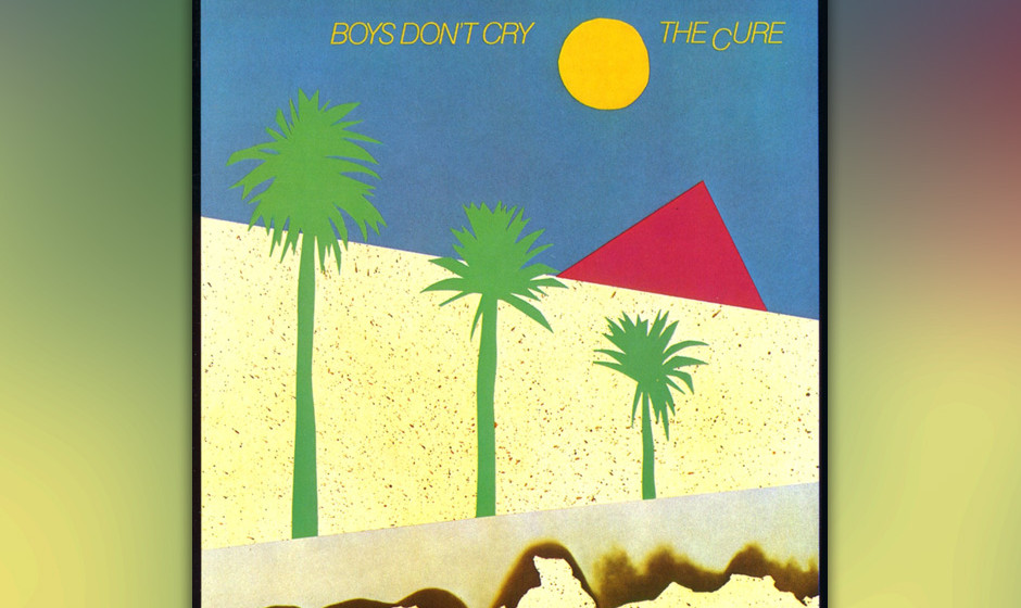 438. Boys Don't Cry: The Cure (1980). Ehe sie sich in eine Goth-Pop-Band verwandelten, waren die Cure ein minimalistisches