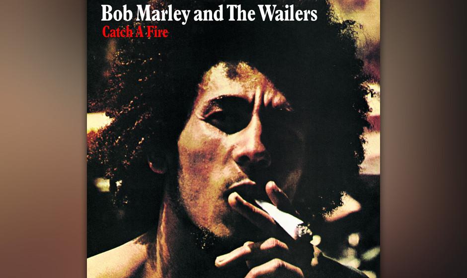 126. Bob Marley and the Wailers - Catch A Fire, 1973 Marleys Debüt auf einem Major erweiterte sein Publikum, ohne die Reggae