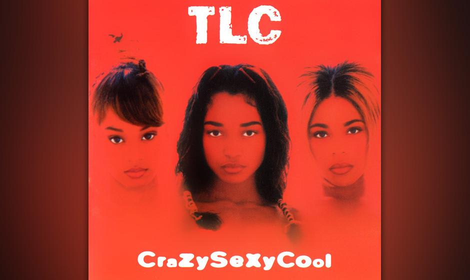 """379. CrazySexyCool: TLC 1994. Während der Aufnahmen zu """"CrazySexyCool"""" stand es mit TLC nicht zum Besten. Das Trio musst"""