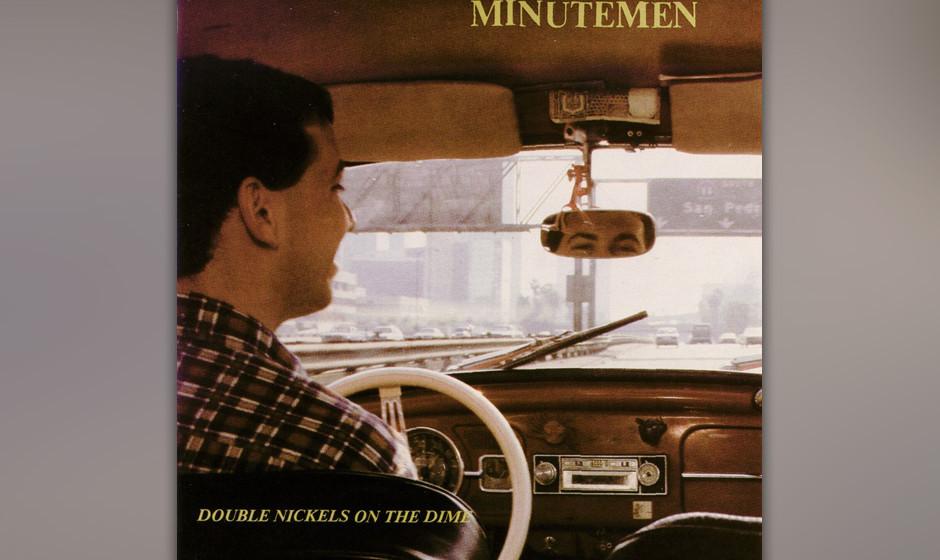 """413. Double Nickels  On The Dime: Minutemen (1984). Unsere Band könnte dein Leben sein"""", sangen sie und brachten damit das"""