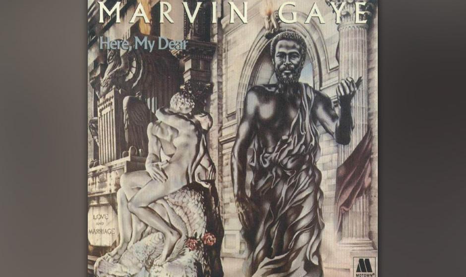 456. Here, My Dear: Marvin Gaye (1978). Gayes Scheidungsvereinbarung nötigte ihn, eine neue Platte aufzunehmen und die Eink�