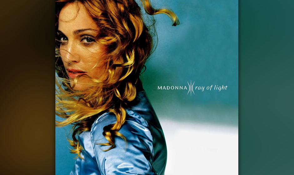367. Ray Of Light: Madonna 1998. Mit diesem Album zeigten Madonna und Produzent William Orbit, dass Electro-Musik nicht kalt
