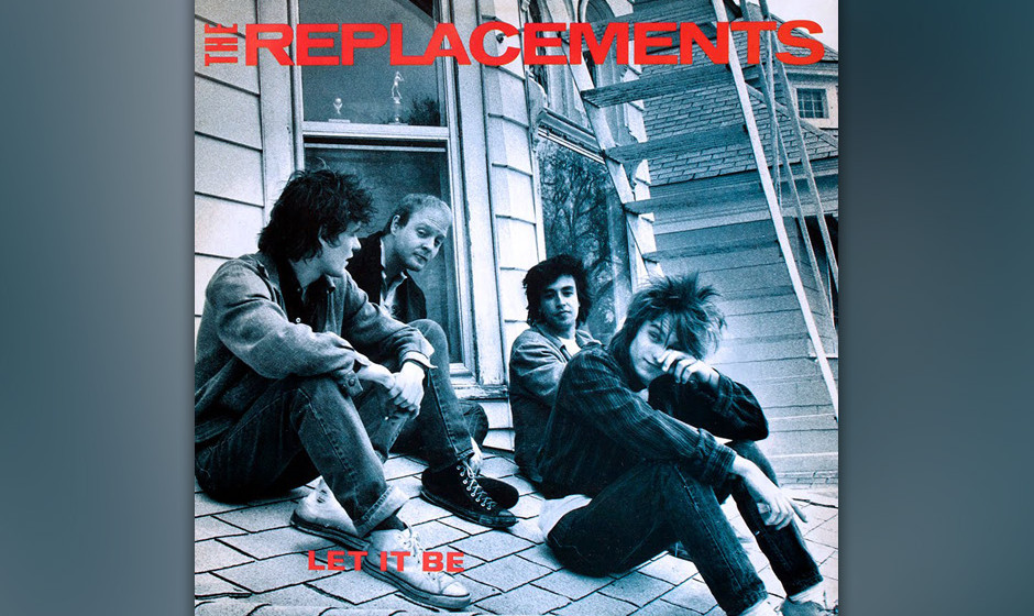 241. Let It Be: The Replacements 1984. Von den Beatles zu klauen war frech, doch hinter dem Albumtitel ein Post-Punk-Meisterw