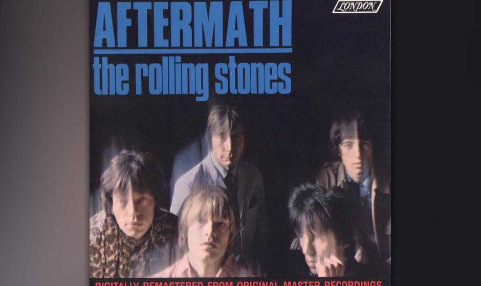 109. The Rolling Stones - Aftermath, 1966 Das erste Stones-Album, das komplett von Jagger/Richards geschrieben wurde, machte