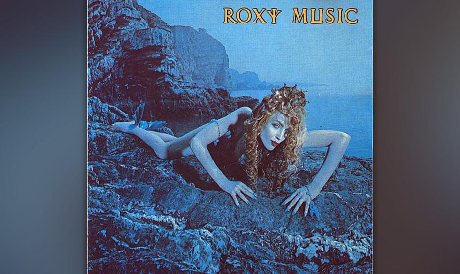 """374. Siren: Roxy Music 1975. """"Neue Kunden sind immer willkommen"""", scherzte Brian Ferry, als """"Love Is A Drug"""" der erst"""