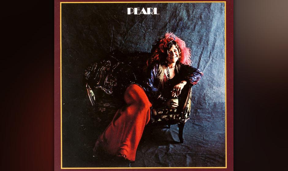 """125. Janis Joplin - Pearl, 1971 Mit """"Pearl"""" lieferte Joplin ein Soloalbum, das ihre stimmlichen Qualitäten voll ausschö"""