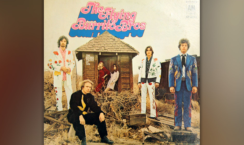 192. The Flying Burrito Brothers - The Gilded Palace Of Sin, 1969 Die Ex-Byrds Gram Parsons und Chris Hillman initiierten die