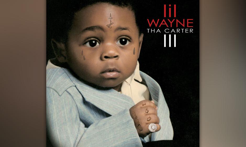 """437. Tha Carter III: Lil Wayne (2008). """"Ich bin so weit weg von den anderen"""", rappte Wayne. """"Ich kann sie zum Abendesse"""