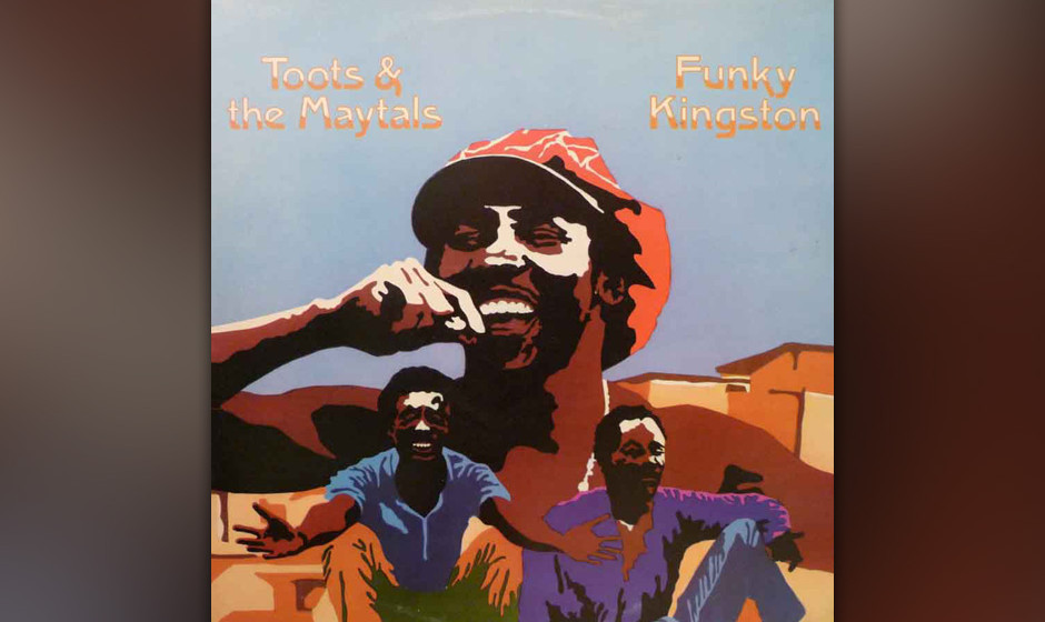 "380. Funky Kingston: Toots And The Maytals 1975. Locker, funky, überschwänglich: ""Kingston"" ist das Paradebeispiel für"