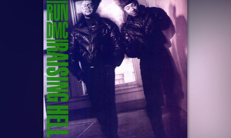 123. Run-DMC - Raising Hell, 1986 Zusammen mit Produzent Rick Rubin lieferten Run-DMC ein Album ab, das den Mainstream zwang,