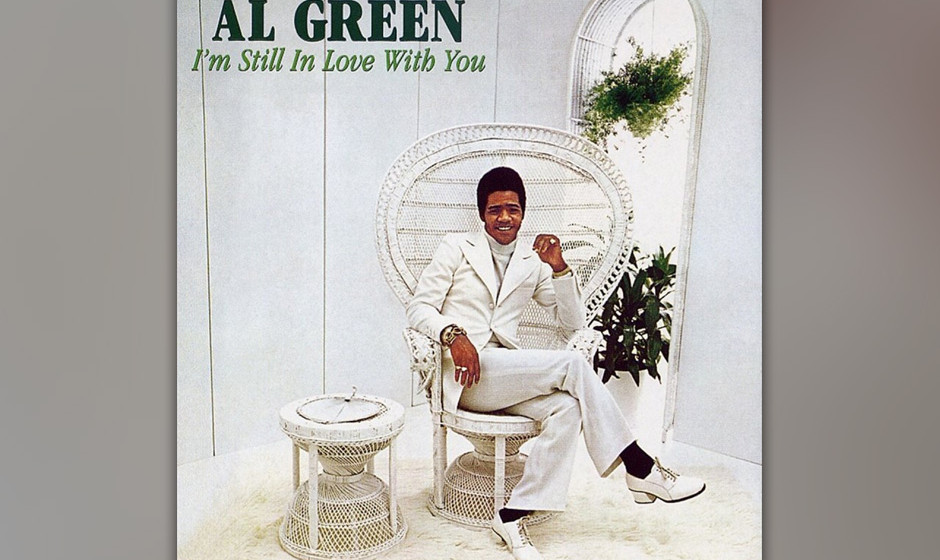 "286. I'm Still In Love With You: Al Green 1972. Nachdem er mit ""Let's Stay Together"" die Charts erobert hatte, veröf"