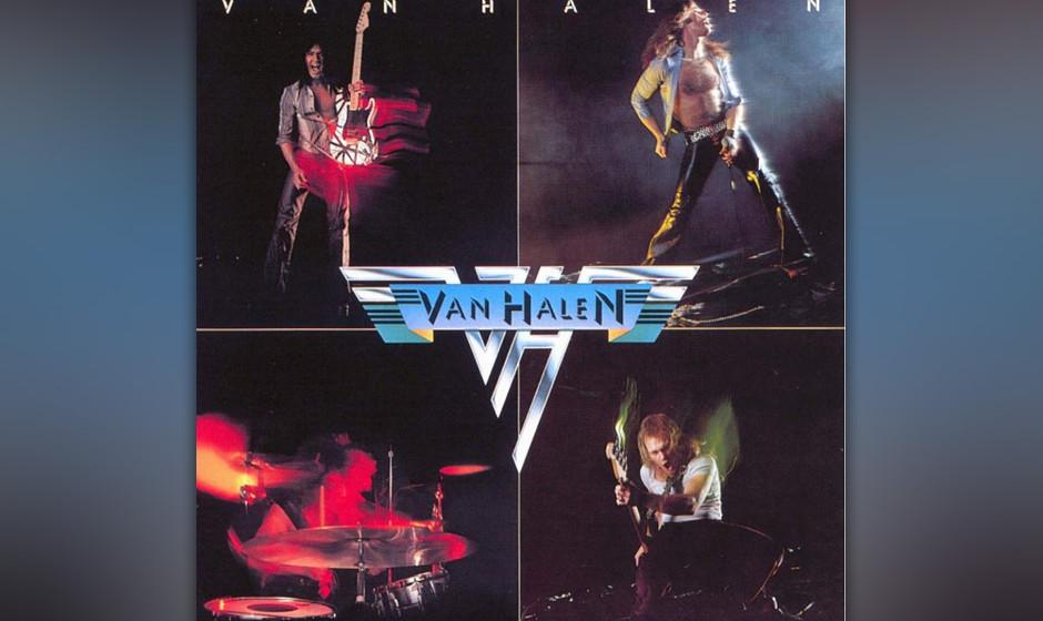 415. Van Halen: Van Halen (1978). Dieses Debüt schenkte der Welt einen neuen Gitarrenhelden (Eddie Van Halen) und einen char