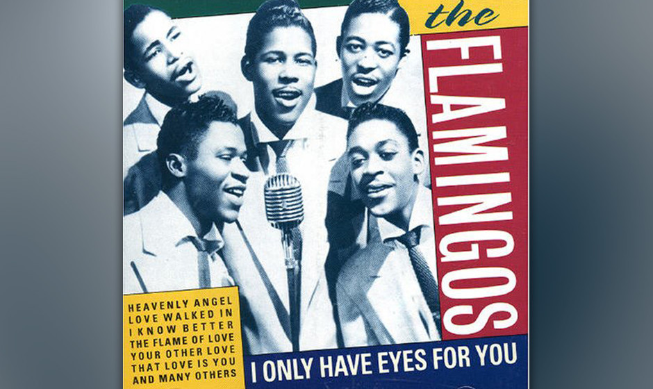 "158. The Flamingos – I Only Have Eyes For You Die ""Sultans of Smooth"", die ihre Harmonien in einem schwarzen, jüdische"