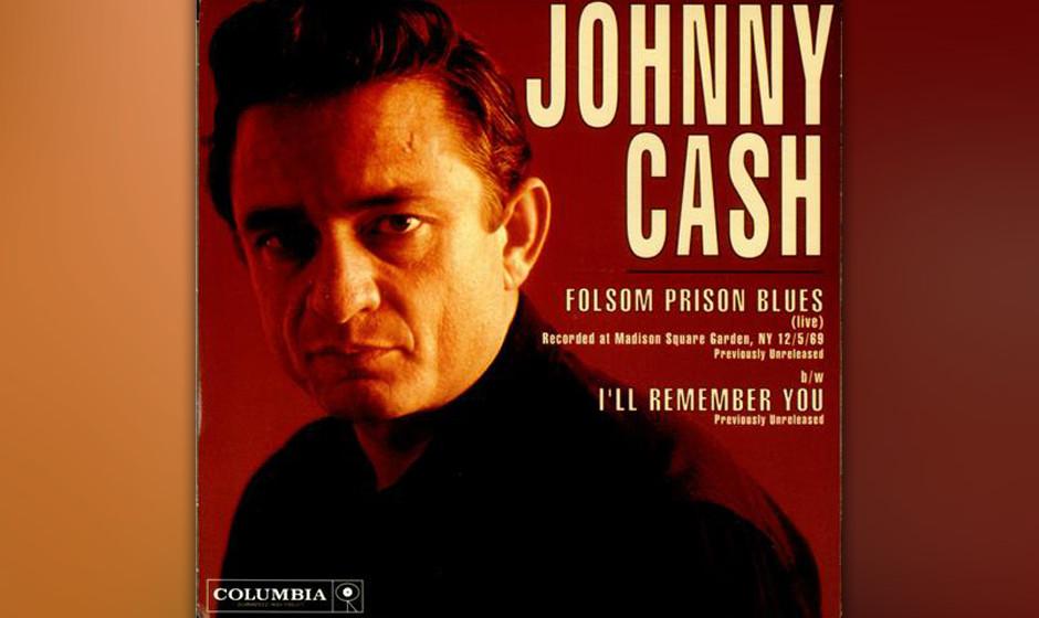 """163. Johnny Cash - Folsom Prison Blues Johnny Cash nahm den """"Folsom Prison Blues"""" schon 1956 für Sun auf. Doch erst die"""