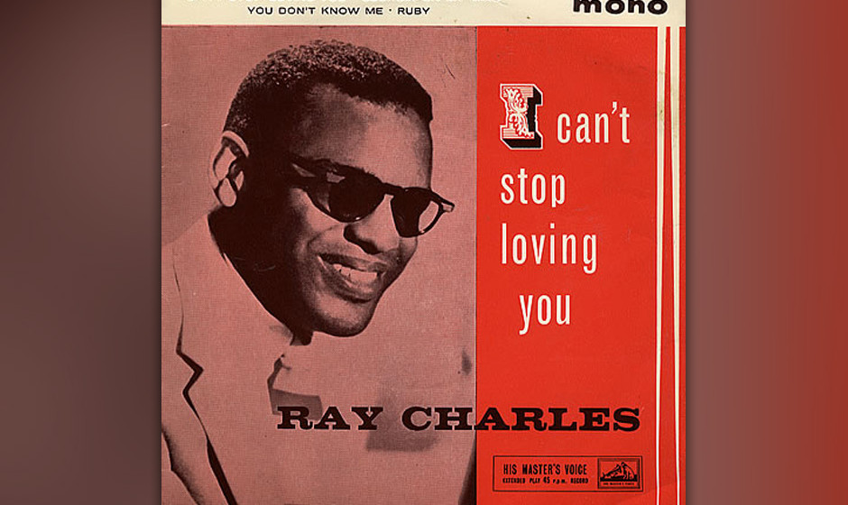 "164. Ray Charles – I Can#t Stop Loving You Als Charles ""Modern Sounds in Country And Western"" heraus brachte, schnappte"