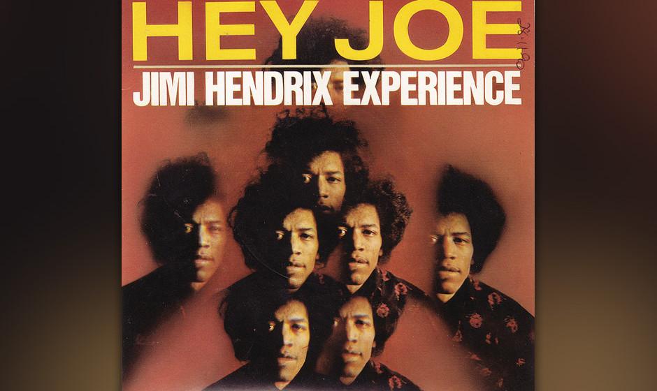 201. Jimi Hendrix - Hey Joe Diese Mordballade war bereits ein Garagen-Rock-Standard, als Jimi Hendrix sie zwei Wochen nach de