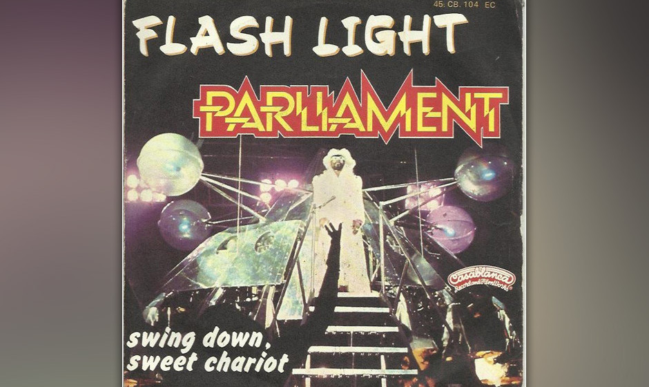 "202. Parliament – Flash Light ""Flash Light"" ist P-Funk Nations Groove-Manifest. ""Wir  werden diese Message in die Wel"