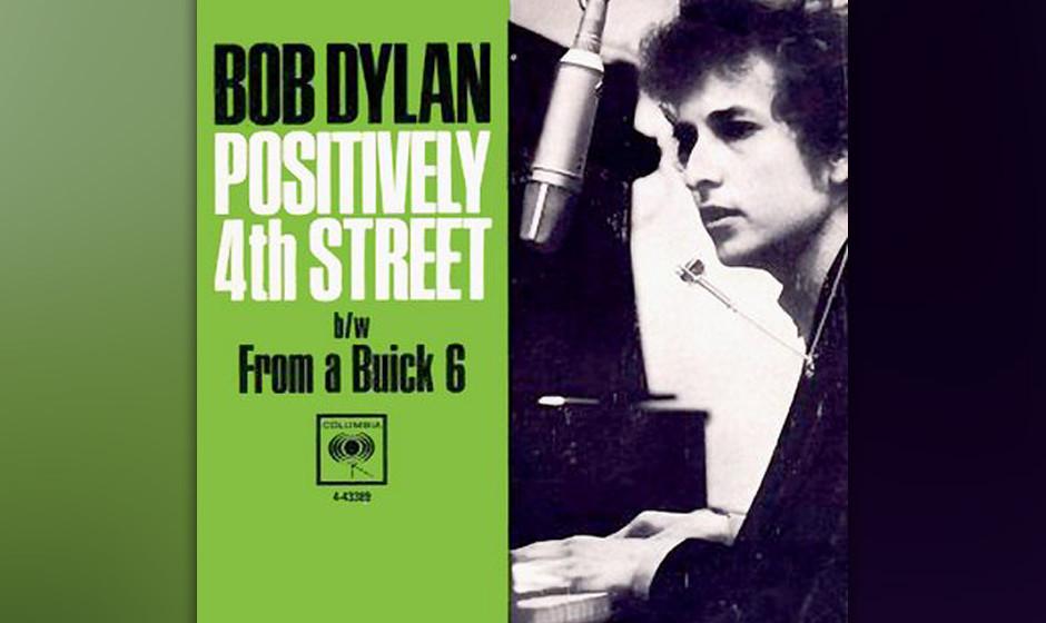 206. Bob Dylan – Positively 4th Street Eines der großen Dylan-Rätsel: Wem galten diese zwölf giftigen Verse? Am wahrsche