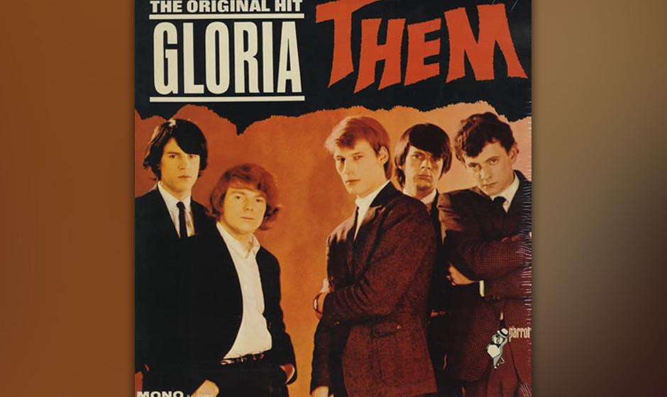 """211. Them – Gloria  Als Morrison seinen ersten Hit """"Gloria"""" schrieb, war er nur einer von vielen jungen Rockern mit Gar"""