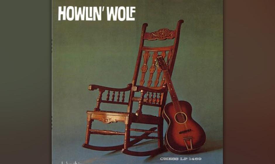 """221.  Howlin' Wolf – Spoonful  Der erfolgreichste Blues-Songschreiber Willie Dixon schrieb """"Spoonful"""" 1960 und meinte"""