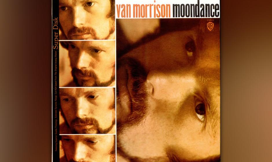 """231. Van Morrison  -  Moondance Der Titelsong von Morrisons erstem selbst produzierten Album begann als Saxophon-Solo: """"Ich"""