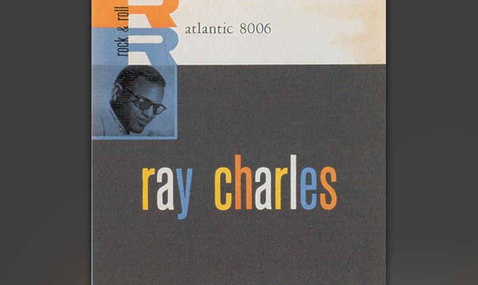 239. Ray Charles – I Got A Woman Auf einer Fahrt durch Indiana fingen Charles und Bandleader Richard an, zu einem Gospel zu