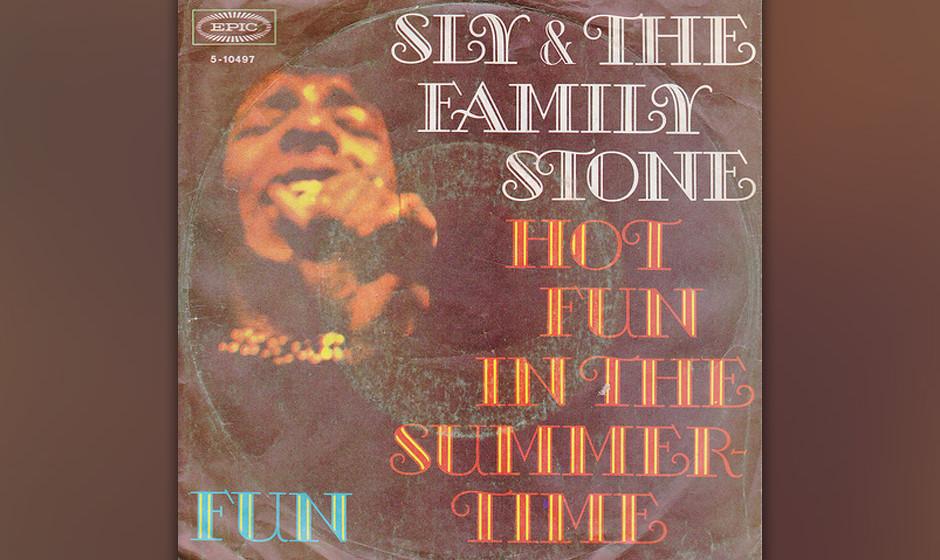 250. Sly and the Family Stone – Hot Fun In The Summertime  Der Sommer verabschiedete sich schon fast wieder, als Stone dies