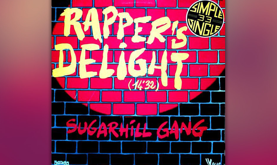 251. The Sugarhill Gang – Rappers Delight Master Gee, Wonder Mike und Big Bank Hank waren eine reine Studiotruppe, die Suga