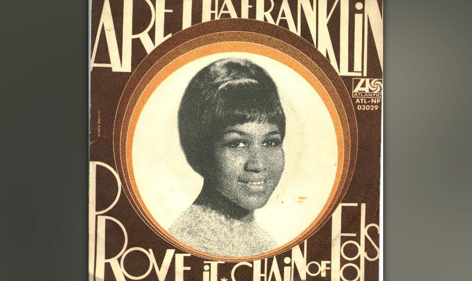 """252. Aretha Franklin – Chain Of Fools Der zweite von vier Hits auf """"Lady Soul"""" war ursprünglich ein straighter Blues �"""