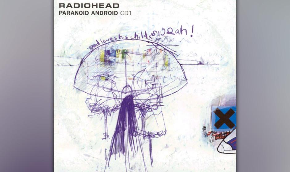 """257. Radiohead – Paranoid Android """"In ,Paranoid Android' geht's um die langweiligsten Scheißtypen auf Erden"""", mein"""