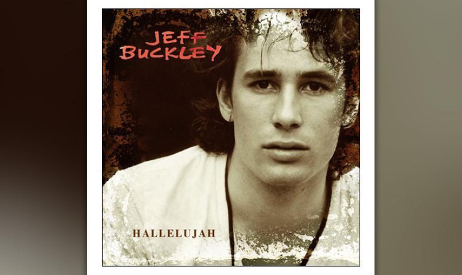 264. Jeff Buckley – Hallelujah Bei seinen legendären frühen Gigs im New Yorker Club Siné brach Jeff Buckley mit diesem