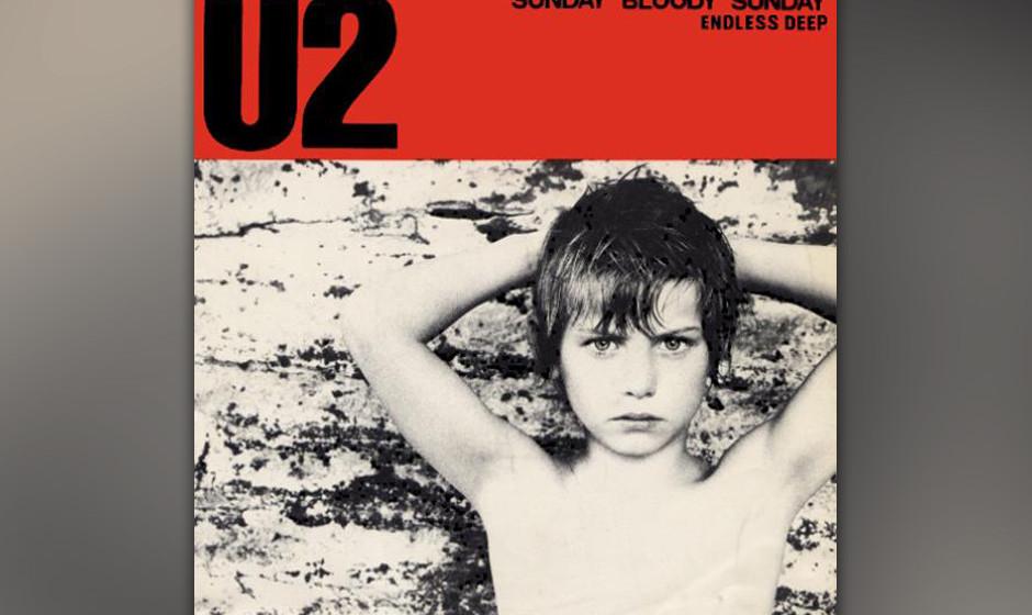 272. U2 – Sunday Bloody Sunday U2s Friedensparolen über einem militärischen Beat wurden inspiriert von zwei sonntägliche