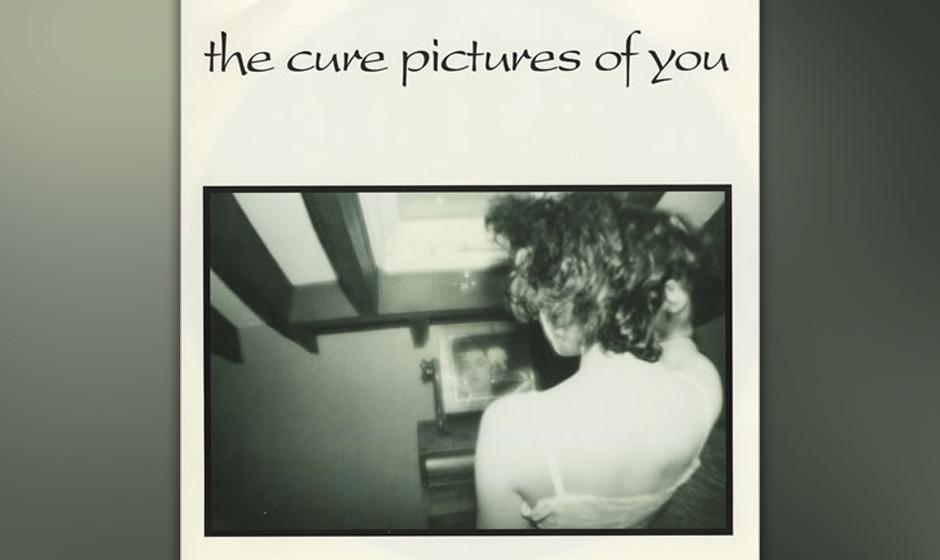 """283. The Cure – Pictures Of You """"Die meisten Liebeslieder sind kalkulierte kommerzielle Abzocke. Mit Liebe, so wie ich si"""