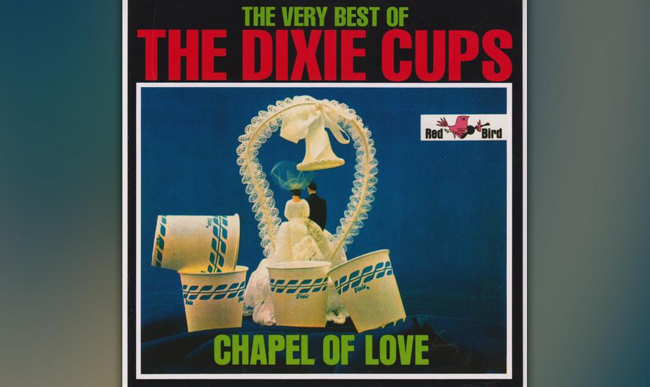 """284. The Dixie Cups – Chapel Of Love Spector startete zwei Versuche """"Chapel Of Love"""" aufzunehmen, aber The Ronettes und"""