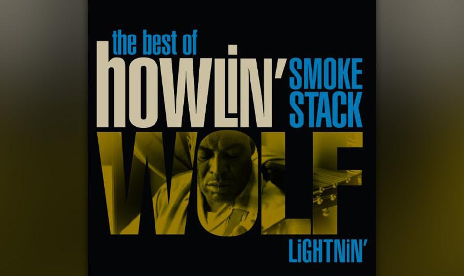"""291. Howlin' Wolf – Smoke Stack Lightning Dieser Song basierte auf Howlin' Wolfs Jahre zuvor aufgenommenem """"Crying at"""