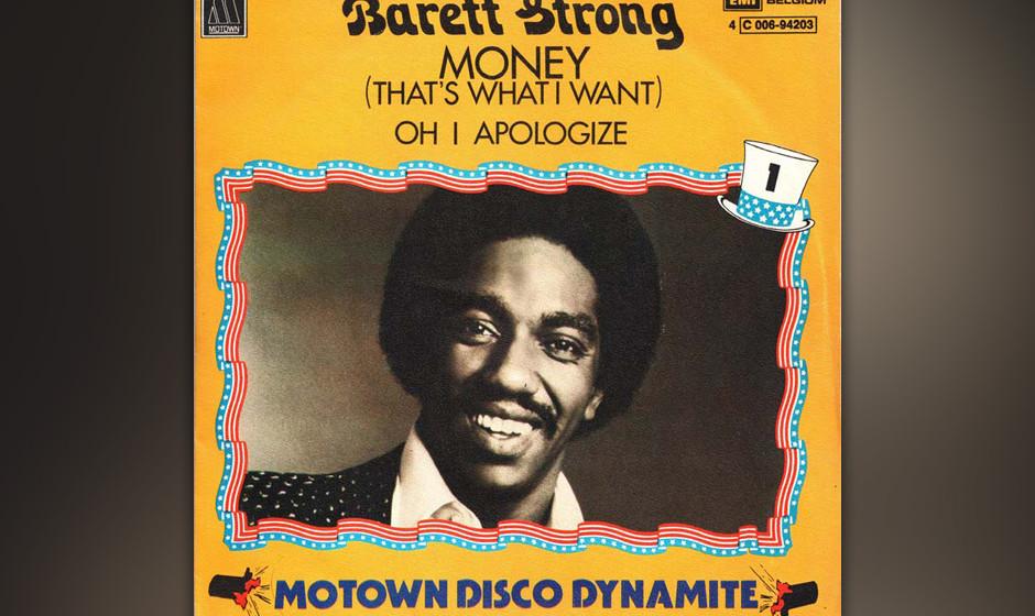 294. Barrett Strong – Money (That's What I Want) Die Session dauerte über 40 Takes und mehrere Tage, aber Gordy war das