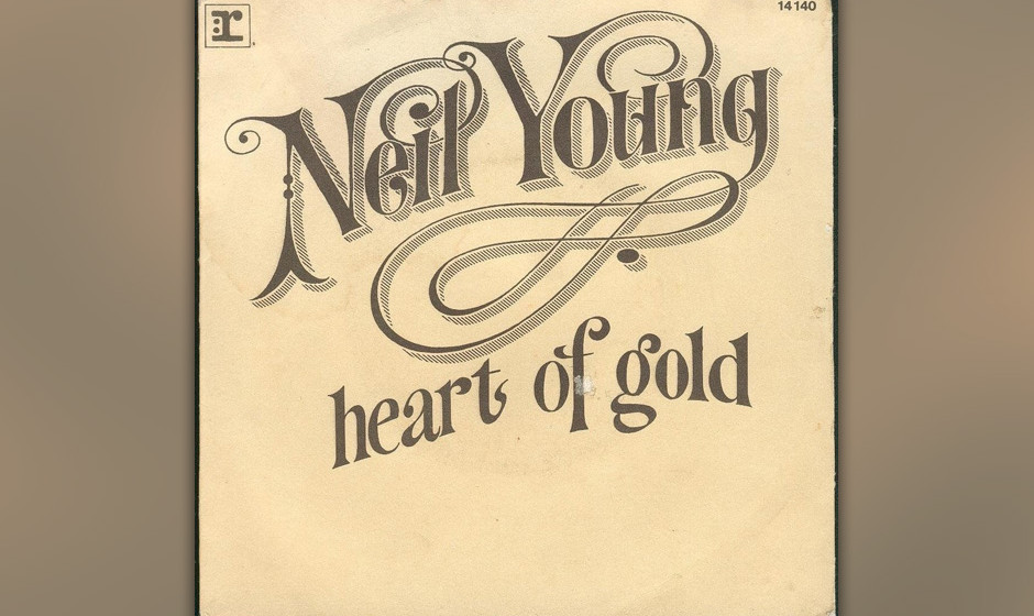 """303. Neil Young – Heart Of Gold Bevor er 1971 mit """"Harvest"""" anfing, hatte Young einen Bandscheibenvorfall und musste zw"""