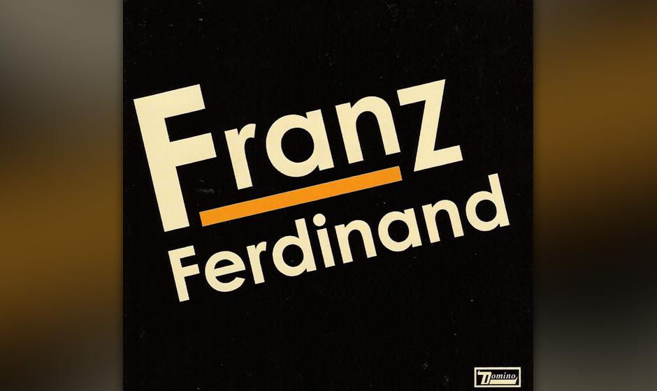 """327. Franz Ferdinand – Take Me Out """"Take Me Out"""" führte Franz Ferdinand auf den Olymp des tanzbaren Rockwaves. """"Club"""