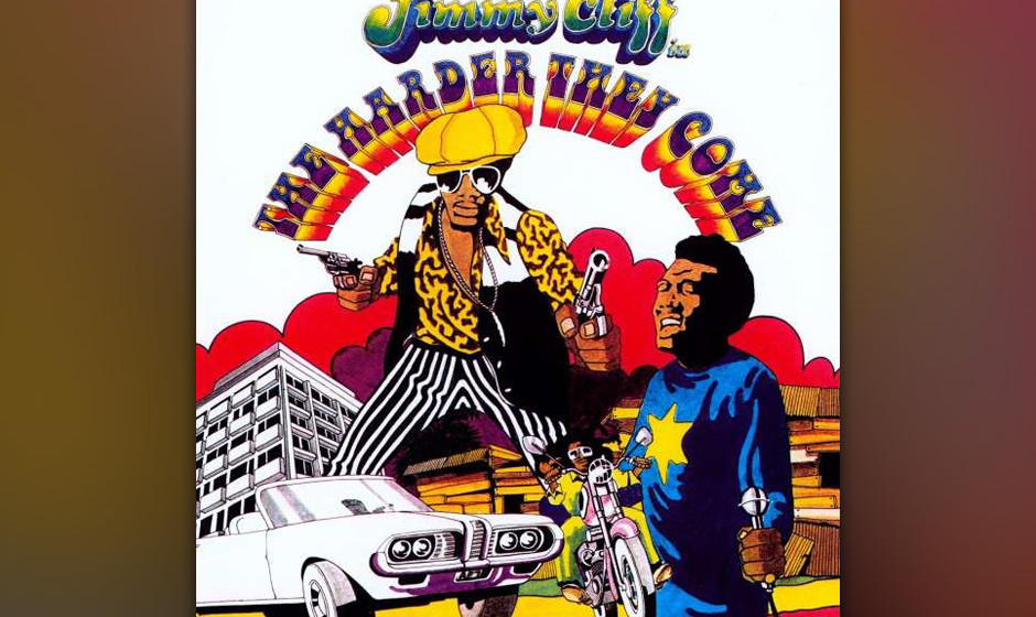 350. 'The Harder They Come' - Jimmy Cliff (Jimmy Cliff) Vor diesem Song hatte Jimmy Cliff  zwar schon überraschende  Lorbee�