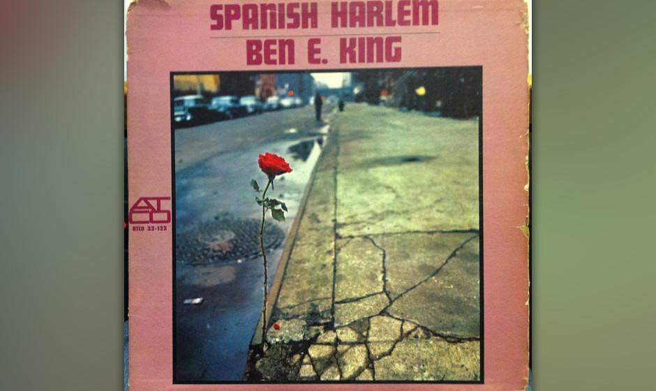 358. 'Spanish Harlem' - Ben E. King (P. Spector, J. Leiber) Ben E. King wuchs nur ein paar Blocks von dem New Yorker Viertel