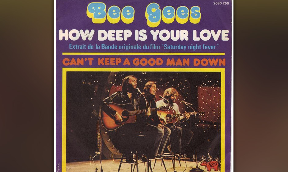 "375. 'How Deep Is Your Love' - The Bee Gees (B. Gibb, M. Gibb, R. Gibb) Die erste Single aus ""Saturday Night Fever"" war e"
