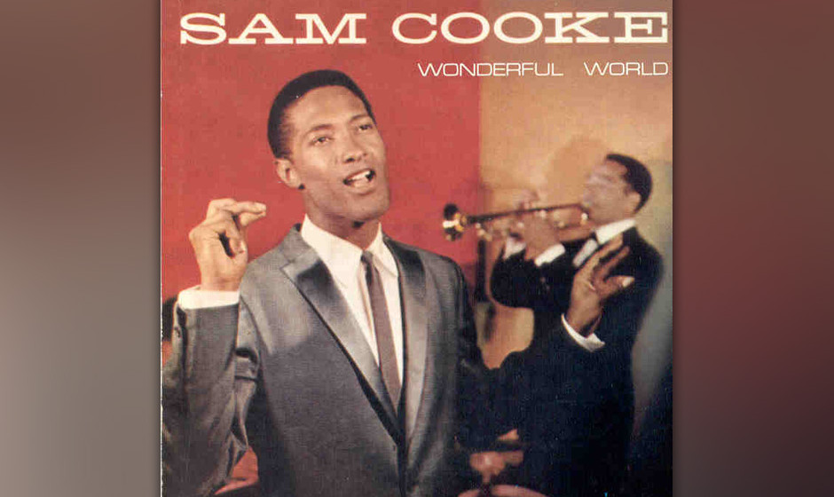 382. 'Wonderful World' - Sam Cooke (S. Cooke, H. Alpert, L. Adler) Lou Adler hatte den Song bereits fertig, als sein Zimmerge
