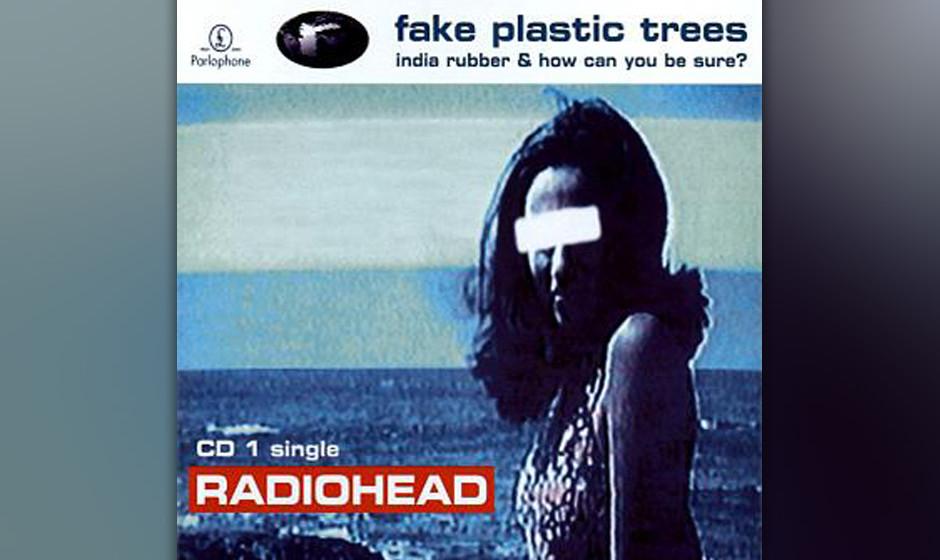 "385. 'Fake Plastic Trees' - Radiohead (Radiohead) Thom Yorke beschrieb ""Fake Plastic Trees"" als den Song, bei dem er sein"