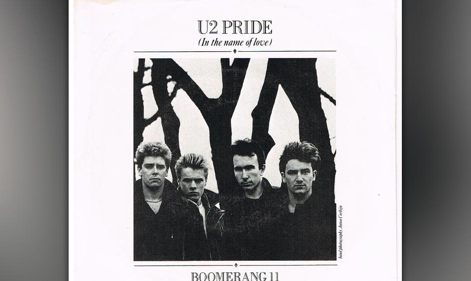 388. 'Pride (In The Name Of Love)' - U2 (U2) Die Riffs stammten von einem Soundcheck auf Hawaii im Jahr zuvor, der Text über