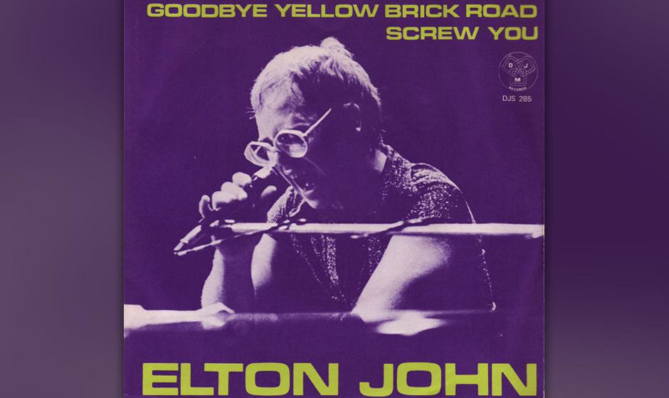 "390. 'Goodbye Yellow Brick Road' - Elton John (E. John, B. Taupin) Inspiriert von den Rolling Stones und dem Album ""Goats H"